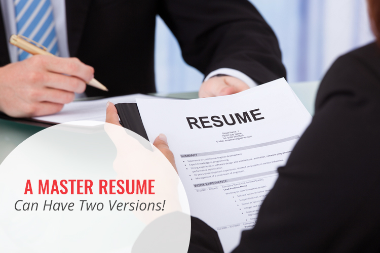 A master resume can have two versions
