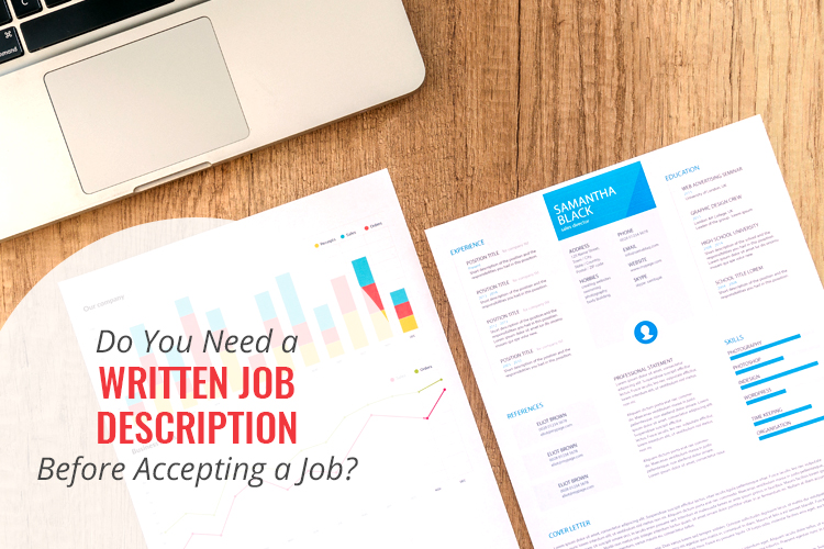 Do you need a written job description before accepting a job?