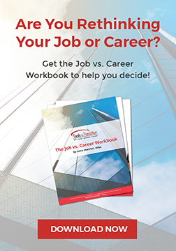 Are You Rethinking Your Job or Career? Opt-In