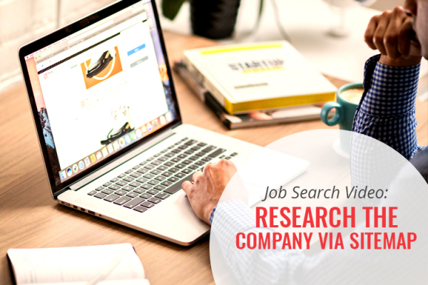 Job Search Video: Research the Company via Sitemap