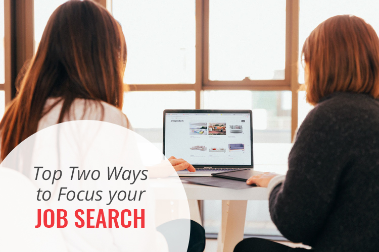Focus your job search
